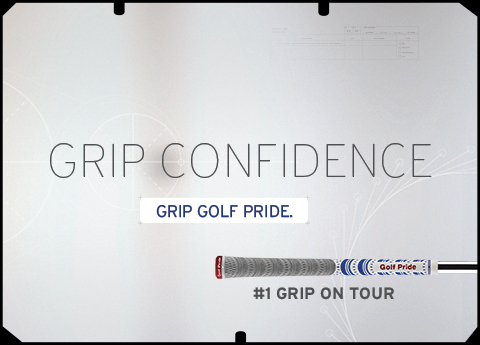 Grip Confidence. Grip Golf Pride.